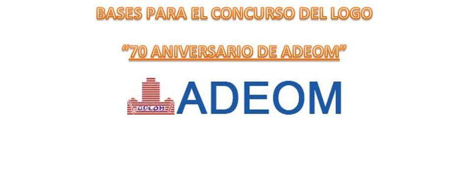 """BASES PARA EL CONCURSO DEL LOGO """"70 ANIVERSARIO DE ADEOM"""""""